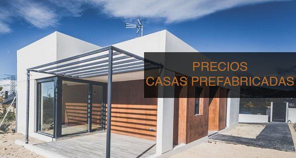 PRECIOS-CASAS-PREFABRICADAS