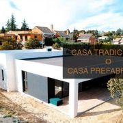 casa-prefabricada-o-casa-tradicional